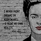 Paint My Own Reality | Frida by yourownunique