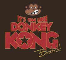 It's on like Donkey Kong!