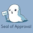 Seal of Approval by memeshirtees