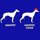 Whippet Whippet Good by memeshirtees