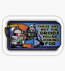 Star Wars - These Are Not The Droids You're Looking For Sticker
