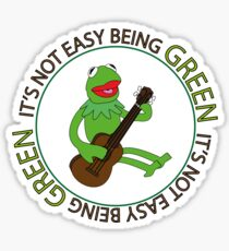 It's Not Easy Being Green Sticker