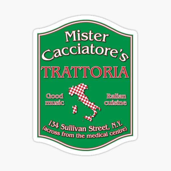 Mister Cacciatore's Sticker