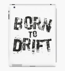 Born to Drift  iPad Case/Skin