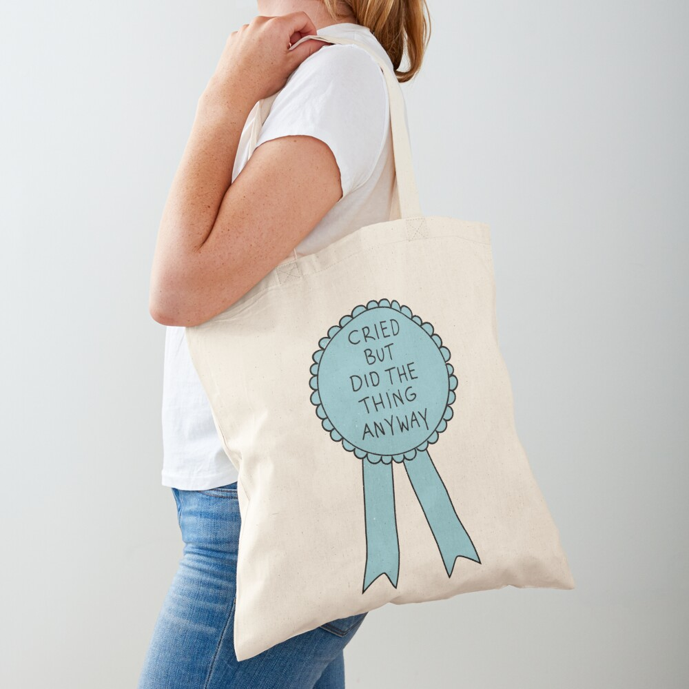 Did The Thing Anyway Tote Bag