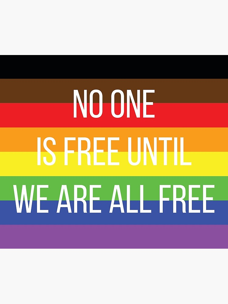 pride: no one is free until we are all free by hburrell