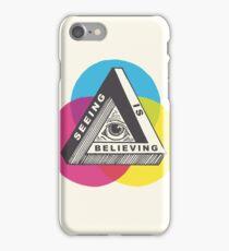 Seeing is Believing iPhone Case/Skin