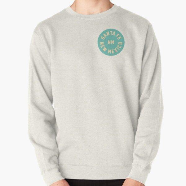 SANTA FE - MEW MEXICO - NM Pullover Sweatshirt