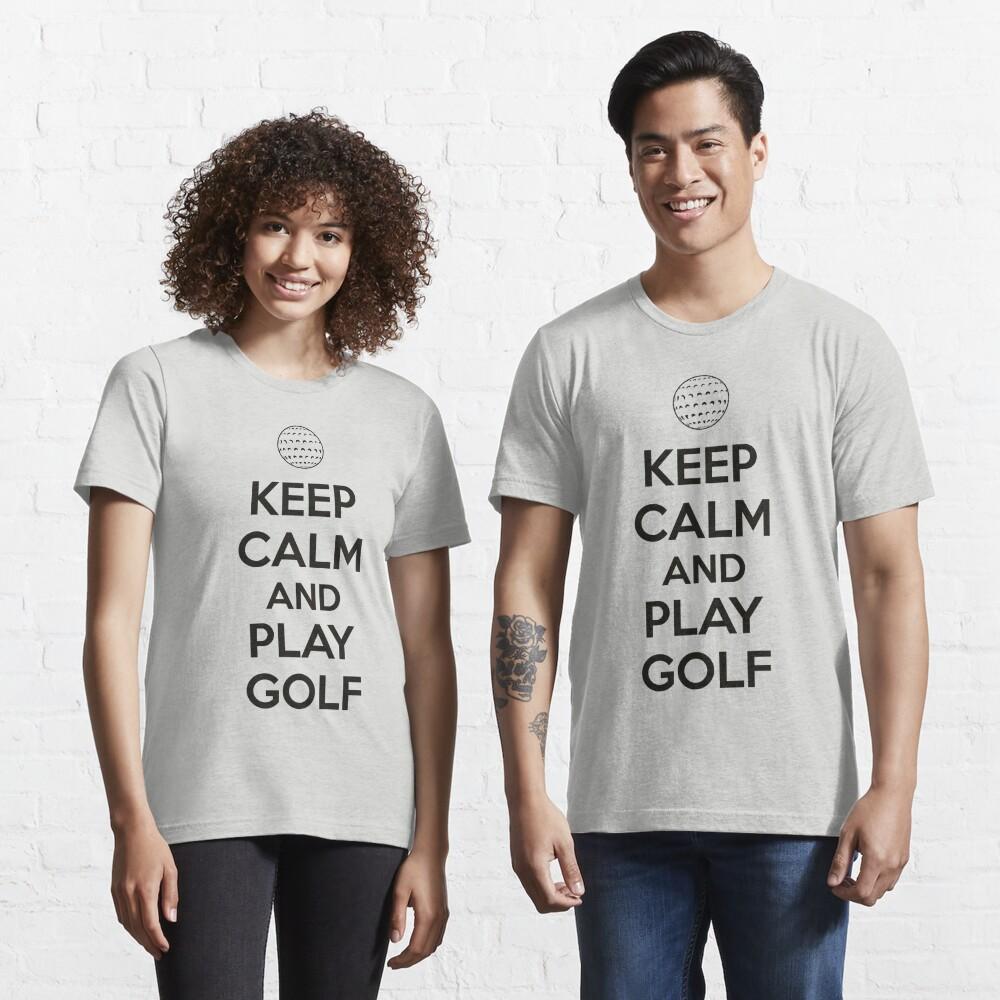 Keep calm and play golf Essential T-Shirt