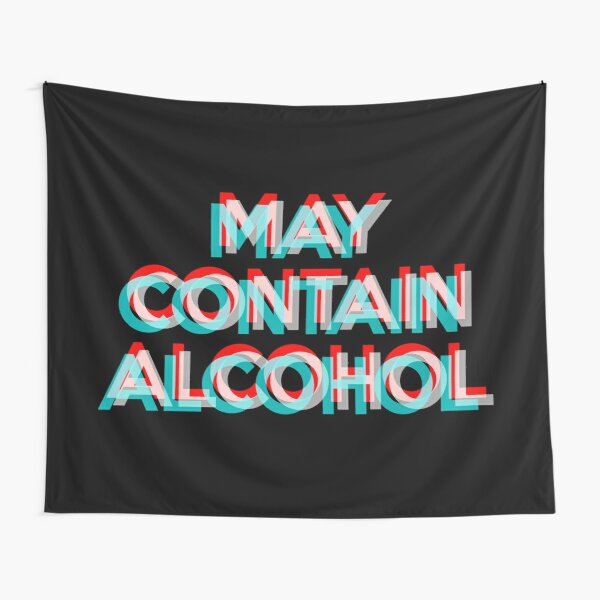 May Contain Alcohol Tapestry