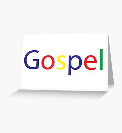 Gospel in Google Colors Greeting Card