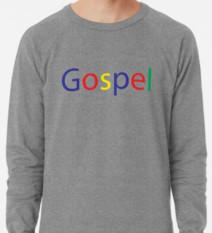 Gospel in Google Colors Lightweight Sweatshirt