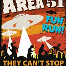 Area 51 Fun Run - They Can't Stop All Of Us! by TheFlying6