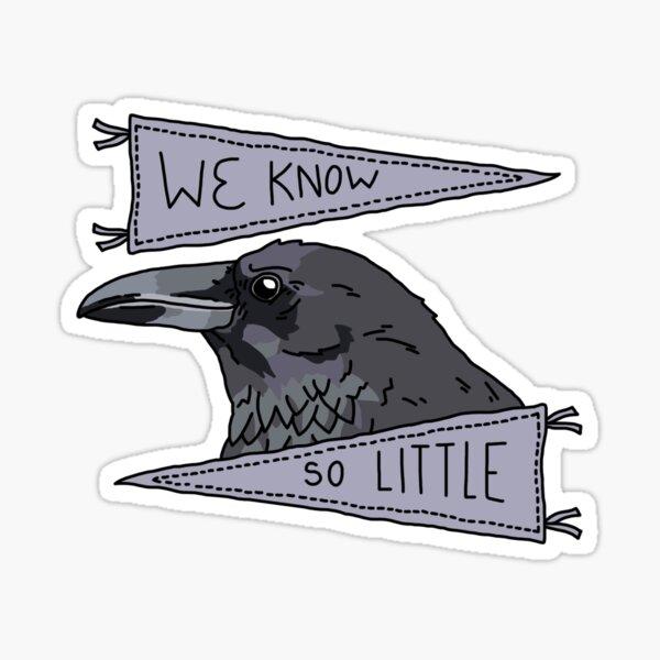 We Know So Little Sticker