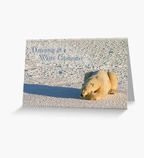Polar dreams of a White Christmas Greeting Card