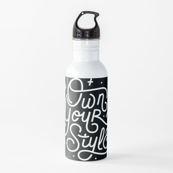 Own Your Style - Black and white monoline script hand lettering  Water Bottle