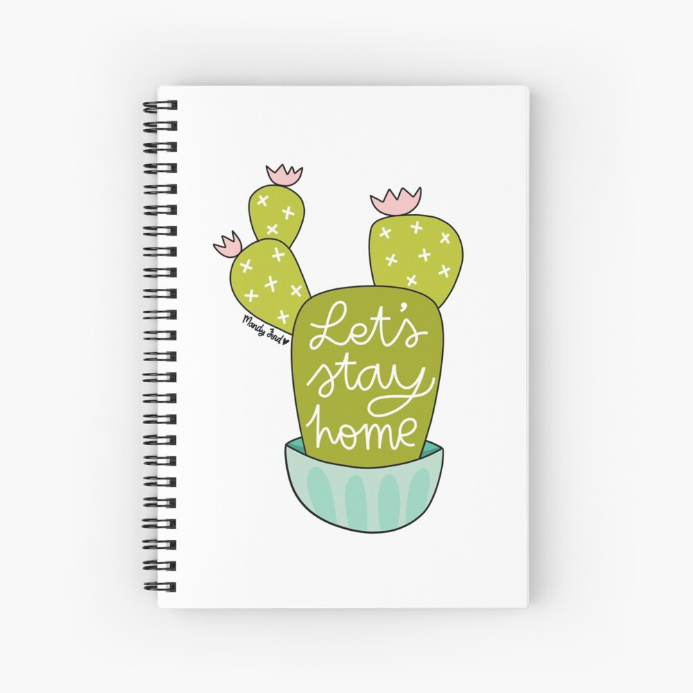 Let's Stay Home Spiral Notebook