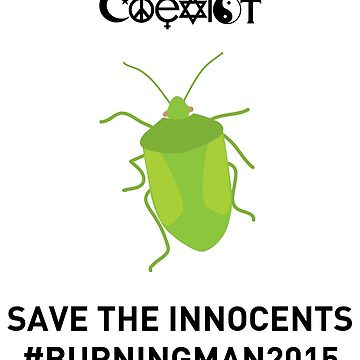 SAVE THE INNOCENTS #BURNINGMAN2015 COEXIST 2 by shifty303