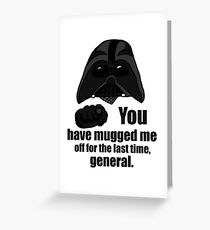 Darth Mugged Greeting Card
