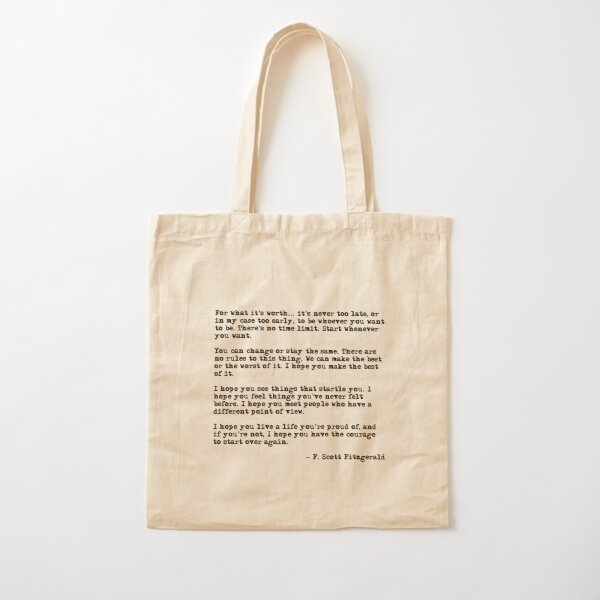 For what it's worth - F Scott Fitzgerald quote Cotton Tote Bag