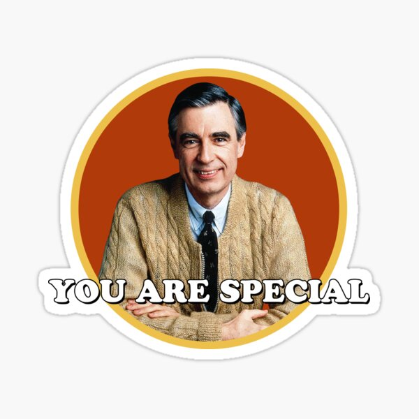 Mr Rogers You are Special sticker Sticker