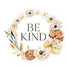 Sei freundlich. von TheLoveShop