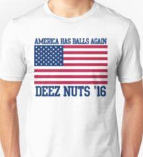 Deez Nuts 2016 President America Has Balls Again Unisex T-Shirt