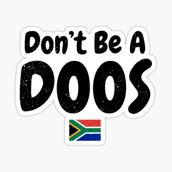 Don't Be A Doos Sticker