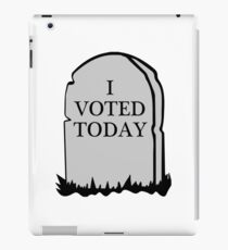 I Voted Today Spoof iPad Case/Skin