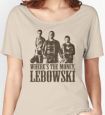 The Big Lebowski Nihilists Where's The Money Lebowski T-Shirt Women's Relaxed Fit T-Shirt
