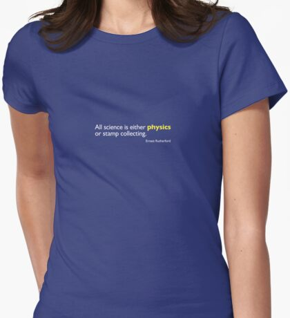 Physics, or Stamp Collecting T-Shirt