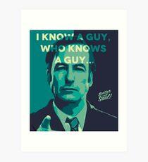 Saul Goodman - Ich kenne einen Typen. Kunstdruck