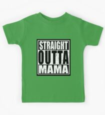 Straight Outta MAMA Kids Tee
