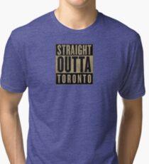 Straight Outta Toronto (OVO Edition) Tri-blend T-Shirt