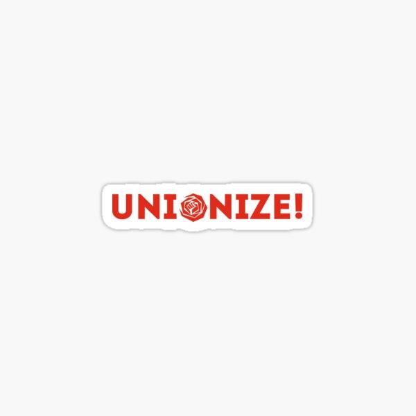Unionize! Sticker