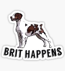 Brit Happens Sticker