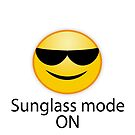 sunglass mode on. Sonnenbrille an, zum Strand bitte von Shirtbutler