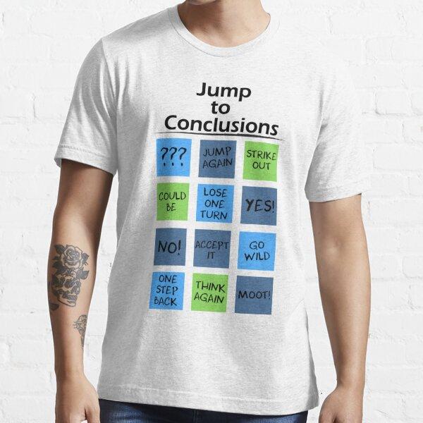 Zum Schluss kommen Essential T-Shirt