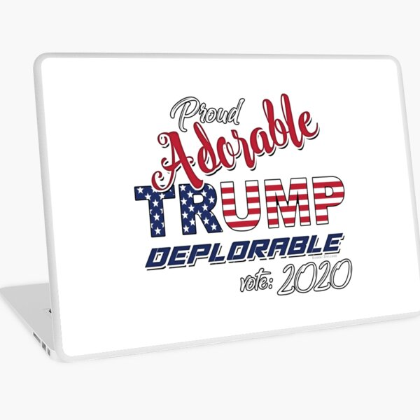 2020 Adorable Deplorable | TRUMP SUPPORTER  Laptop Skin