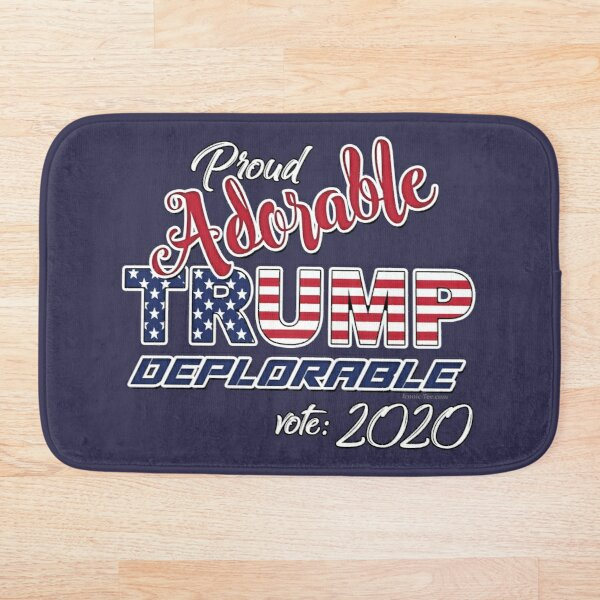 2020 Adorable Deplorable | TRUMP SUPPORTER  Bath Mat