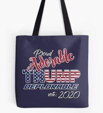 2020 Adorable Deplorable | TRUMP SUPPORTER  Tote Bag