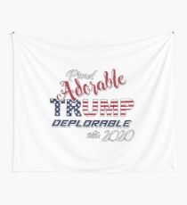 2020 Adorable Deplorable | TRUMP SUPPORTER  Wall Tapestry