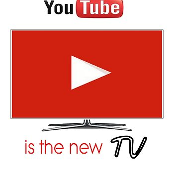 YouTube is the new TV by DSFLi