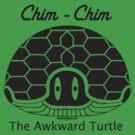 Chim-Chim, The Awkward Turtle by CSDesigns