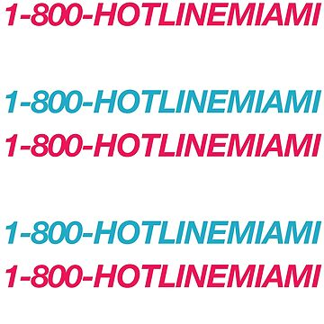 1-800-HOTLINEMIAMI (Hotline Miami Vice)  by skillsthrills