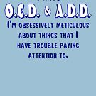 OCD & ADD - Blue/White by BlueEyedDevil