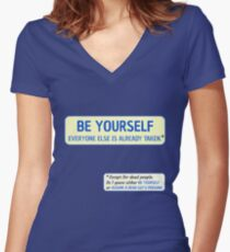 Be Yourself… (or assume a dead guy's persona) Fitted V-Neck T-Shirt