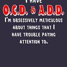 OCD & ADD - White/Red by BlueEyedDevil