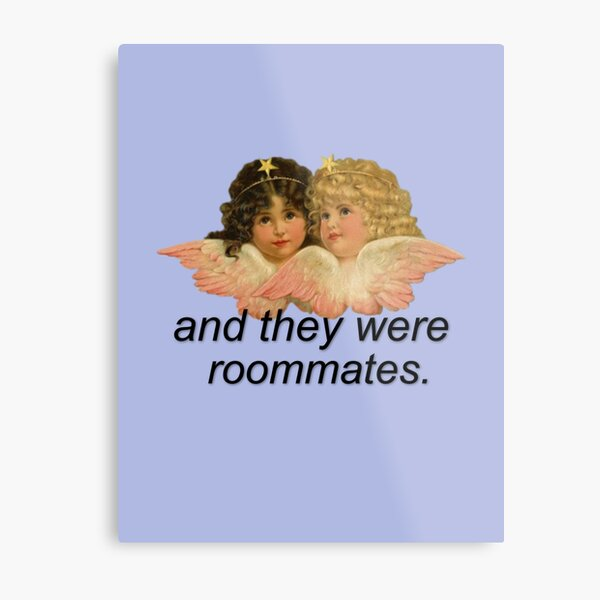 And They Were Roommates Meme with Angels Metal Print