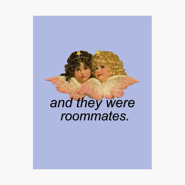 And They Were Roommates Meme with Angels Photographic Print